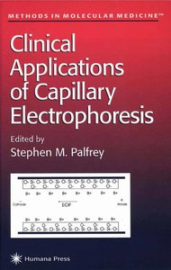 Clinical Applications of Capillary Electrophoresis