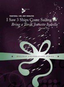 I Saw 3 Ships Come Sailing In / Bring A Torch, Jeanette Isabella