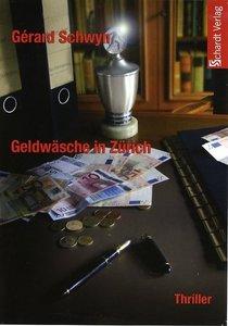 Geldwäsche in Zürich