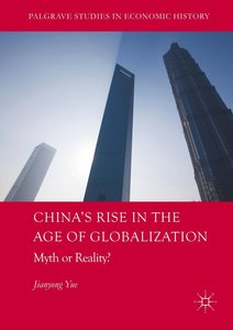 China\'s Rise in the Age of Globalization