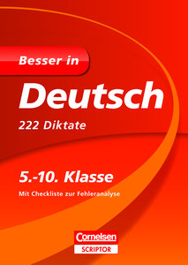 Besser in Deutsch - 222 Diktate 5.-10. Klasse