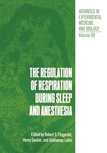 The Regulation of Respiration During Sleep and Anesthesia