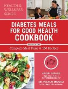 Diabetes Meals for Good Health Cookbook: Complete Meal Plans and