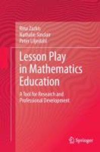Lesson Play in Mathematics Education: