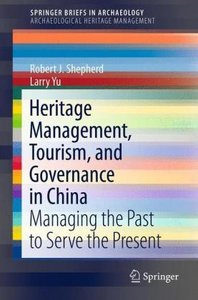 Heritage Management, Tourism, and Governance in China