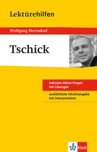 "Lektürehilfen Wolfgang Herrndorf ""Tschick"""