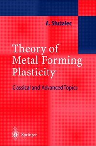 Theory of Metal Forming Plasticity