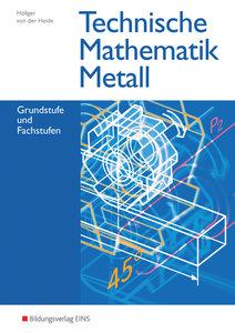 Technische Mathematik Metall. Schülerband