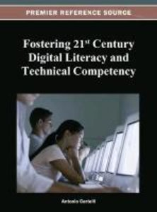 Fostering 21st Century Digital Literacy and Technical Competency