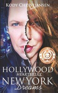 Hollywood Heartbreak | New York Dreams