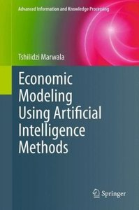 Economic Modeling Using Artificial Intelligence Methods