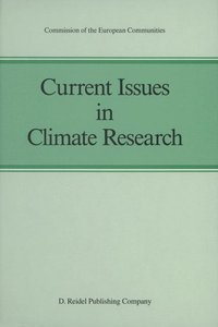 Current Issues in Climate Research