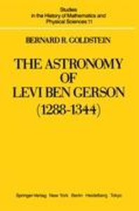 The Astronomy of Levi ben Gerson (1288-1344)