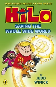 Hilo: Saving The Whole Wide World(Hilo Book 2)