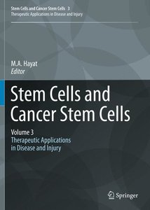 Stem Cells and Cancer Stem Cells: Volume 3