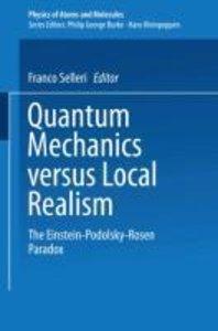 Quantum Mechanics Versus Local Realism