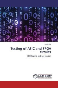 Testing of ASIC and FPGA circuits