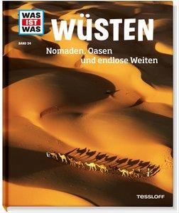 Was ist was Bd. 034: Wüsten. Nomaden, Oasen und endlose Weiten