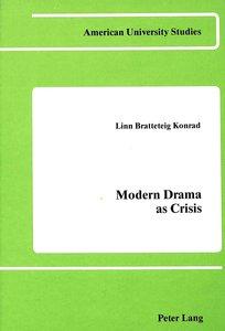 Modern Drama as Crisis