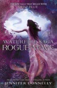 Waterfire Saga 02: Rogue Wave