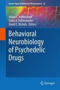Behavioral Neurobiology of Psychedelic Drugs
