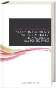 Staatsfinanzierung und Wirtschaftsfinanzierung am Schweideweg