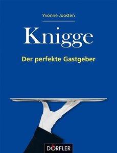 Knigge - Der perfekte Gastgeber