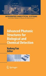Advanced Photonic Structures for Biological and Chemical Detecti