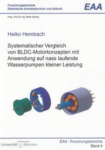 Systematischer Vergleich von BLDC-Motorkonzepten mit Anwendung a