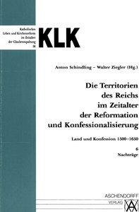 Die Territorien des Reiches im Zeitalter der Reformation und Kon