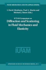 IUTAM Symposium on Diffraction and Scattering in Fluid Mechanics