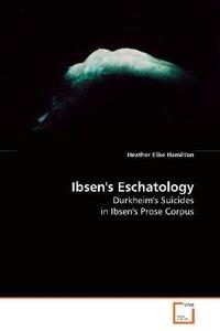 Ibsen's Eschatology
