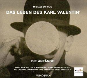 Das Leben des Karl Valentin 1. Die Anfänge