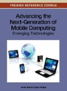Advancing the Next-Generation of Mobile Computing: Emerging Tech
