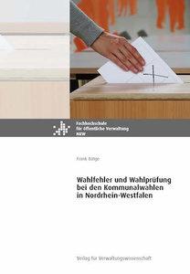 Wahlfehler und Wahlprüfung bei den Kommunalwahlen in Nordrhein-W