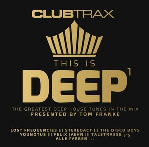 Club Trax: This Is Deep Vol.1