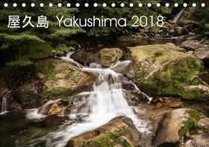 Yakushima - Japans Weltnaturerbe (Tischkalender 2018 DIN A5 quer