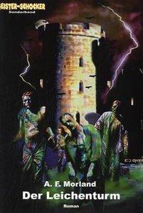 Geister-Schocker-Sonderband 1. Der Leichenturm