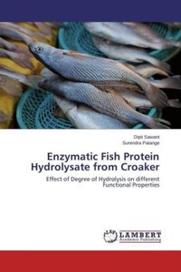 Enzymatic Fish Protein Hydrolysate from Croaker