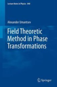 Field Theoretic Method in Phase Transformations