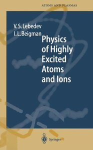 Physics of Highly Excited Atoms and Ions