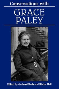 Conversations with Grace Paley