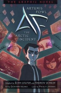 Artemis Fowl: The Artic Incident: The Graphic Novel