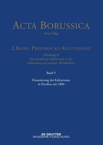 Finanzierung des Kulturstaats in Preußen seit 1800