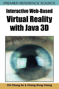 Interactive Web-Based Virtual Reality with Java 3D