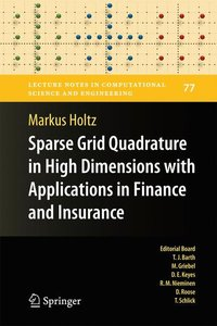 Sparse Grid Quadrature in High Dimensions with Applications in F