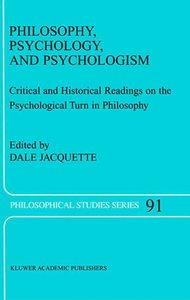 Philosophy, Psychology, and Psychologism