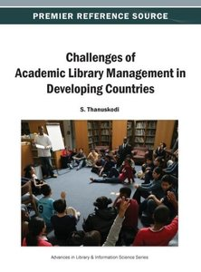 Challenges of Academic Library Management in Developing Countrie
