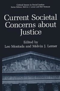 Current Societal Concerns about Justice