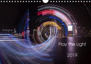 Play the Light (Wandkalender 2019 DIN A4 quer)